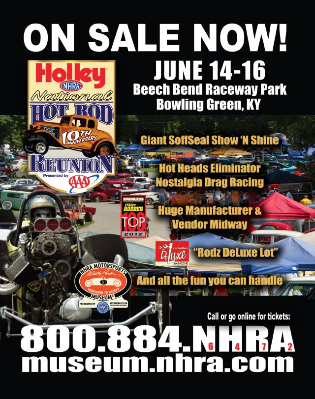 June 14-16, 2012 - 10th Anniversary Holley NHRA National Hot Rod Reunion